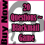 20 questions blackmail