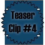 Teaser Clip 4